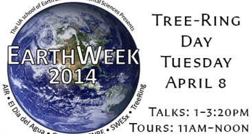 Tree-Ring Day April 8 Talks: 1-3:20pm Tours: 11am-noon.